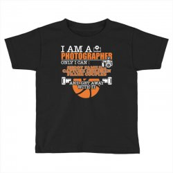 funny photographer gifts t shirt camera lover photography Toddler T-shirt | Artistshot