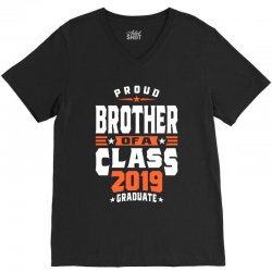 Proud Brother of a Class 2019 Graduate V-Neck Tee | Artistshot