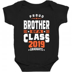 Proud Brother of a Class 2019 Graduate Baby Bodysuit | Artistshot