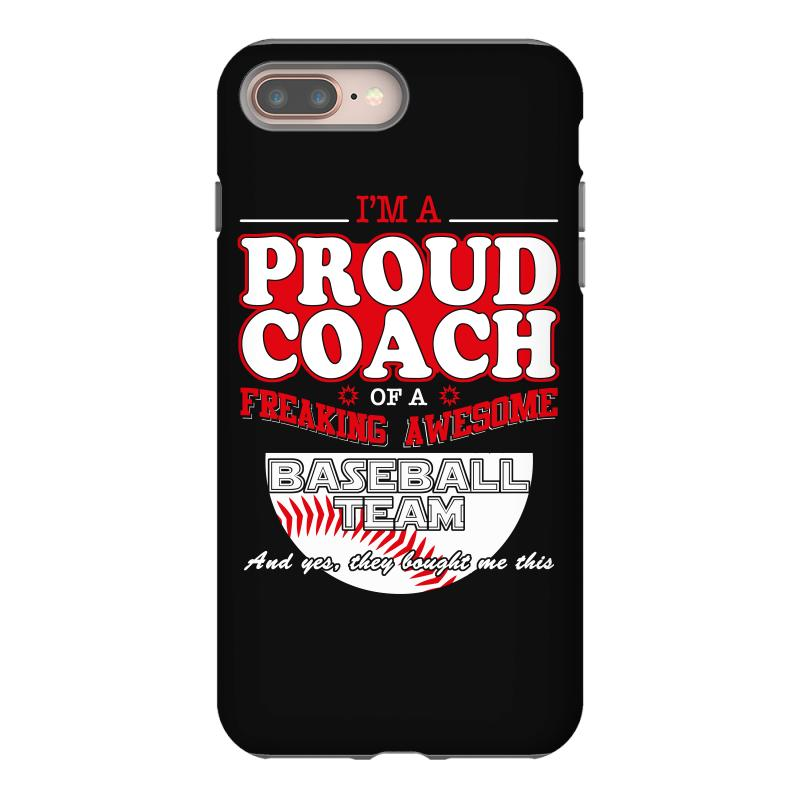 low priced 80d75 d47ab Proud Baseball Coach Shirt Gift For Baseball Coach Iphone 8 Plus Case. By  Artistshot