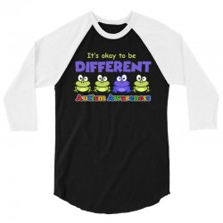 it s okay to be different autism awareness t shirt 3/4 Sleeve Shirt | Artistshot