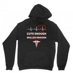 cute enough to stop your heart emt skilled enough to restart Unisex Hoodie | Artistshot