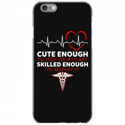 cute enough to stop your heart emt skilled enough to restart iPhone 6/6s Case | Artistshot