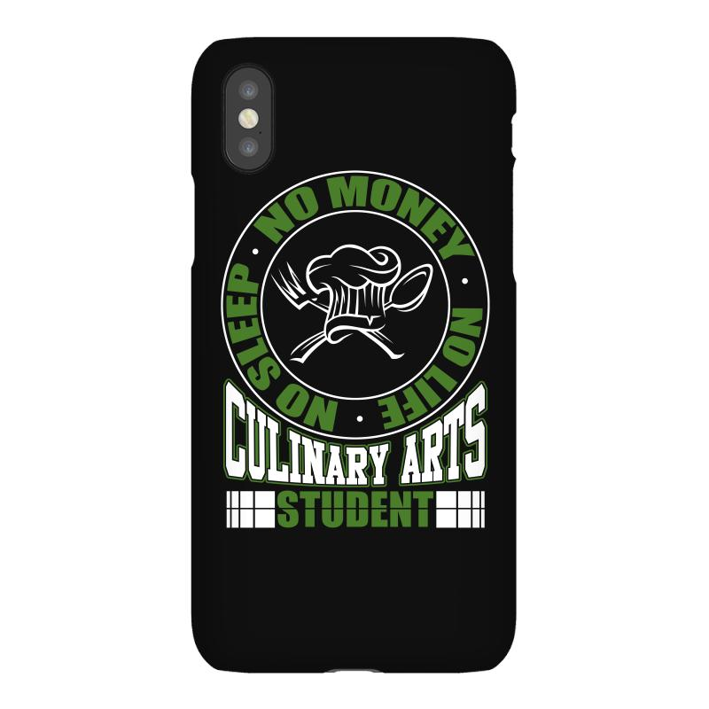 Culinary Arts Student   No Sleep, Money, Life T Shirt Iphonex Case | Artistshot