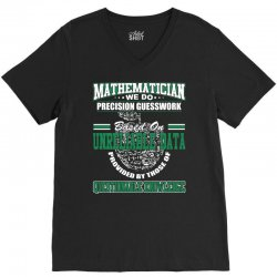 mathematician we do precision guesswork based on unreliable data V-Neck Tee | Artistshot