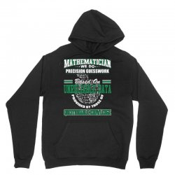 mathematician we do precision guesswork based on unreliable data Unisex Hoodie | Artistshot