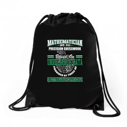 mathematician we do precision guesswork based on unreliable data Drawstring Bags   Artistshot