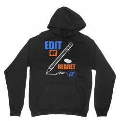 english teacher   edit or regret it t shirt Unisex Hoodie | Artistshot