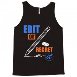 english teacher   edit or regret it t shirt Tank Top | Artistshot
