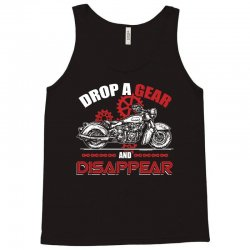 drop a gear and disappear   motorcycle t shirt Tank Top | Artistshot