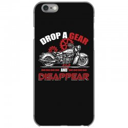 drop a gear and disappear   motorcycle t shirt iPhone 6/6s Case   Artistshot