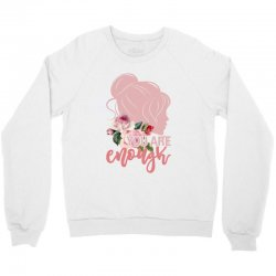 you are enough Crewneck Sweatshirt | Artistshot