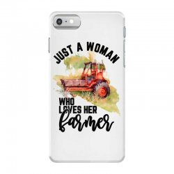 just a woman who loves her farmer for light iPhone 7 Case | Artistshot