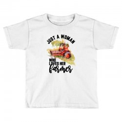 just a woman who loves her farmer for light Toddler T-shirt | Artistshot