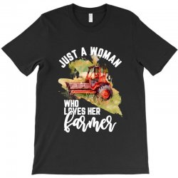 just a woman who loves her farmer for dark T-Shirt | Artistshot