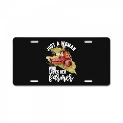just a woman who loves her farmer for dark License Plate | Artistshot