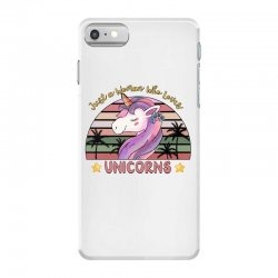 just a woman who loves  unicorns iPhone 7 Case | Artistshot
