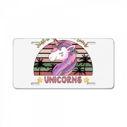 just a woman who loves  unicorns License Plate | Artistshot
