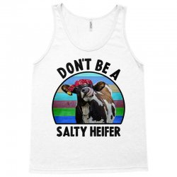 don't be a salty heifer Tank Top | Artistshot