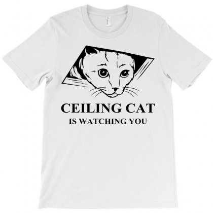 Ceiling Cat Is Watching You T-shirt Designed By Slalomalt