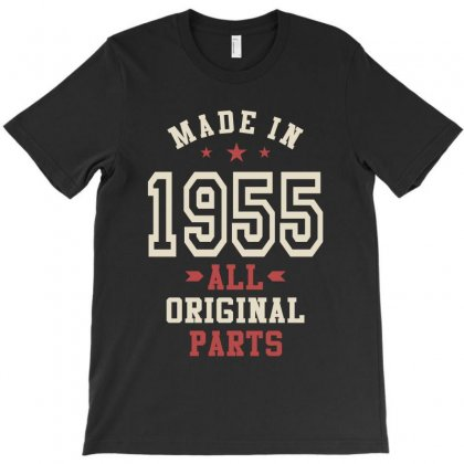 Made In 1955 All Original Parts T-shirt Designed By Cidolopez