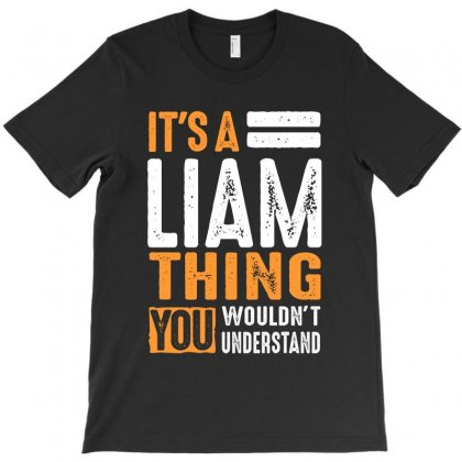 It's A Liam Thing T-shirt Designed By Cidolopez