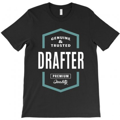 Drafter Genuine And Trusted T-shirt Designed By Cidolopez