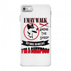 I'M A SHEEP DOG iPhone 7 Case | Artistshot