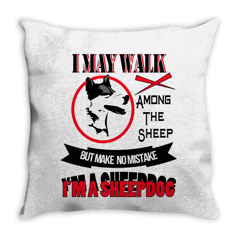I'm A Sheep Dog Throw Pillow | Artistshot