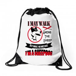 I'M A SHEEP DOG Drawstring Bags | Artistshot