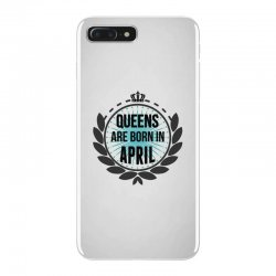queens are born in april iPhone 7 Plus Case | Artistshot