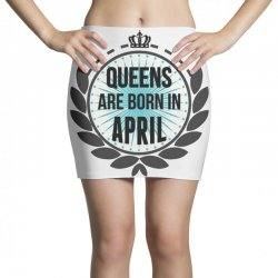 queens are born in april Mini Skirts | Artistshot
