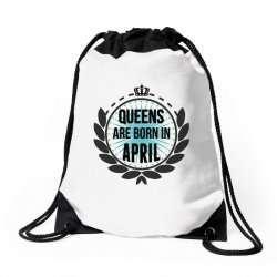 queens are born in april Drawstring Bags | Artistshot