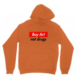 buy art not drugs Unisex Hoodie | Artistshot