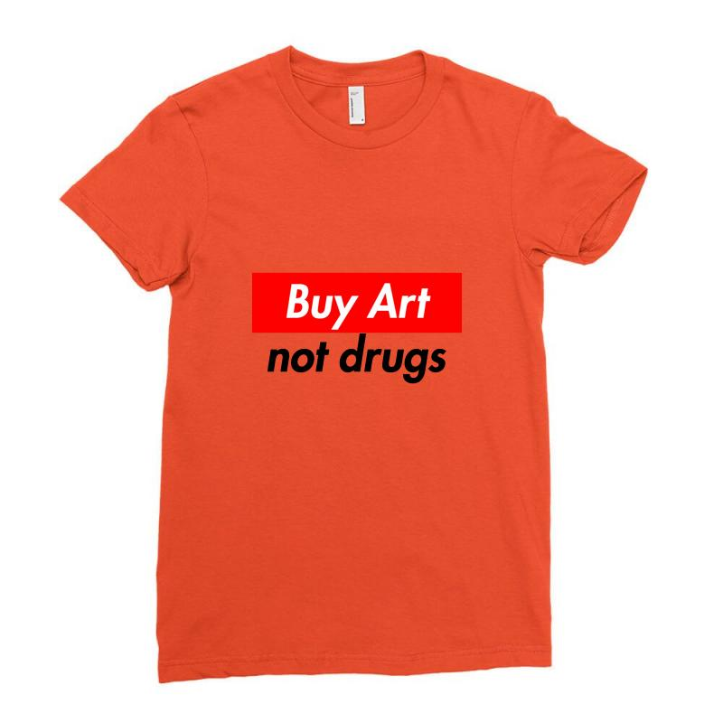 Buy Art Not Drugs Ladies Fitted T-shirt | Artistshot