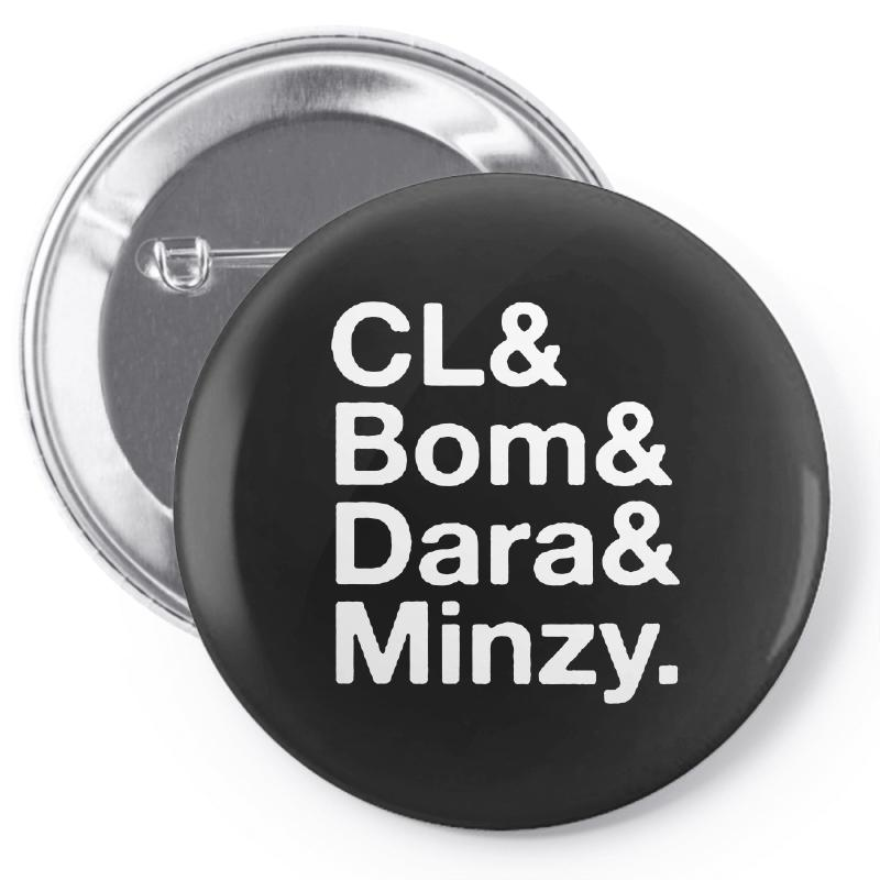 2ne1 Cl And Bom And Dara And Minzy   White Pin-back Button | Artistshot