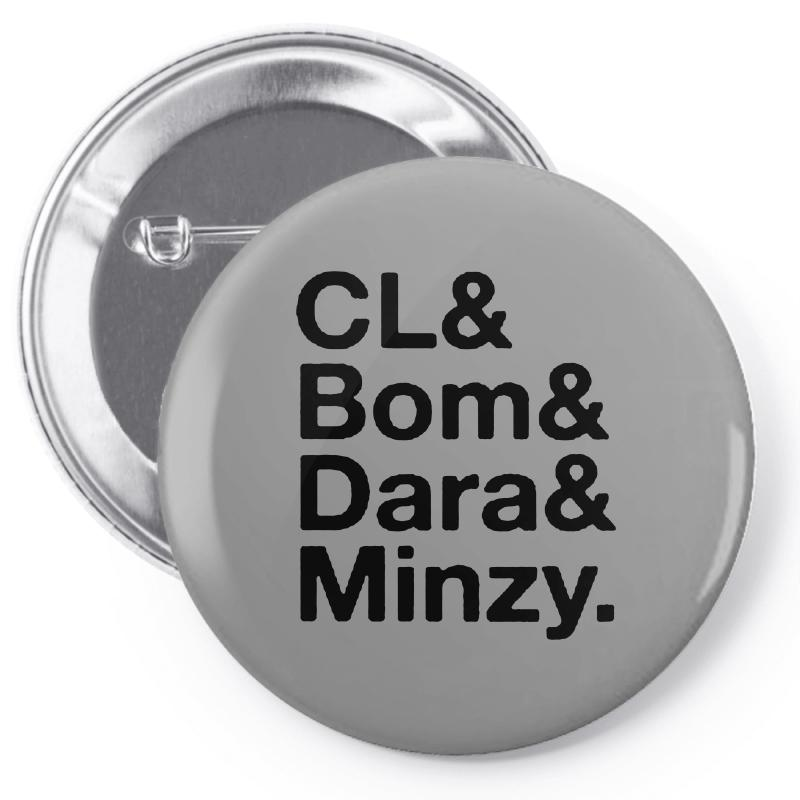 2ne1 Cl And Bom And Dara And Minzy   Black Pin-back Button | Artistshot
