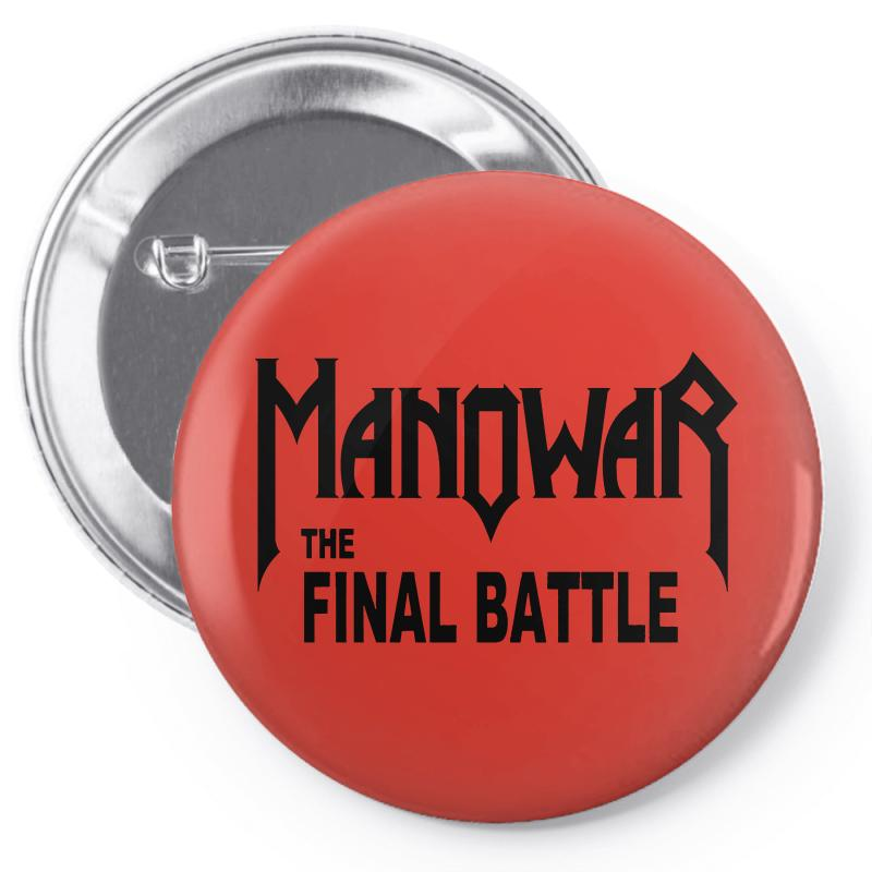 The Final Battle Tour 2019 Manowar Pin-back Button | Artistshot