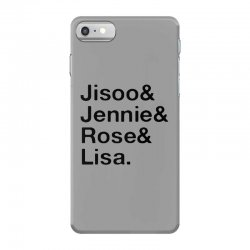 jisoo and jennie and rose and lisa   black iPhone 7 Case | Artistshot