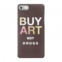 buy art not drugs iPhone 7 Case | Artistshot