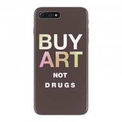 buy art not drugs iPhone 7 Plus Case | Artistshot