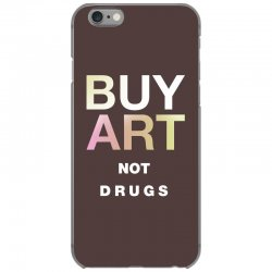 buy art not drugs iPhone 6/6s Case | Artistshot
