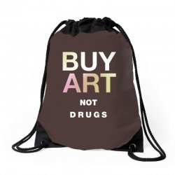 buy art not drugs Drawstring Bags | Artistshot