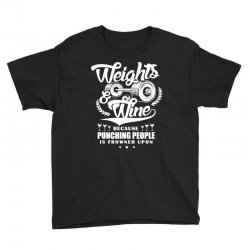 weights and wine t shirt Youth Tee   Artistshot