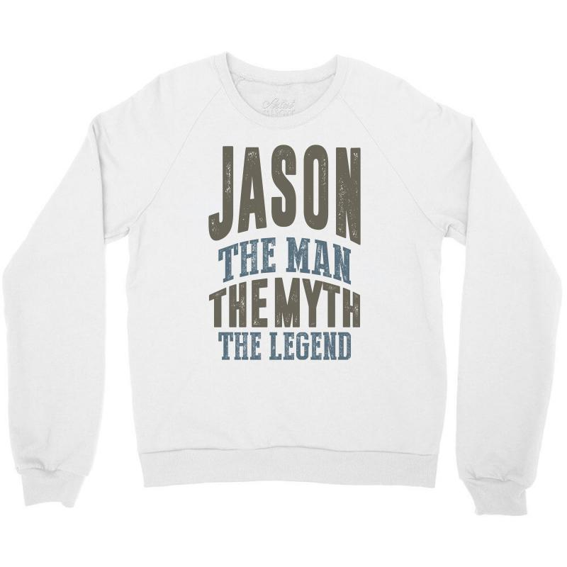 f037992f2 Is Your Name, Jason. This shirt is for you! Crewneck Sweatshirt