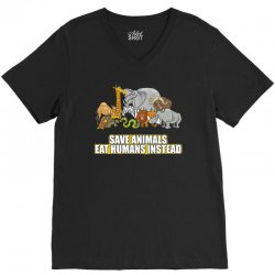 save animals eat humans instead t shirt V-Neck Tee | Artistshot