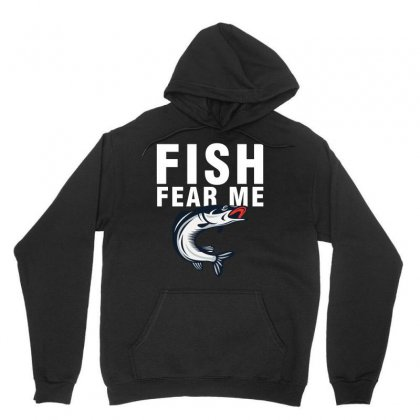 Fish Fear Me Funny Fishing Unisex Hoodie Designed By Noir Est Conception