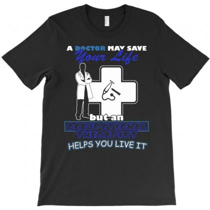 Occupational Therapy Clothing T Shirt T-shirt Designed By Hung