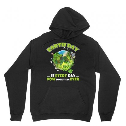 Earth Day Is Every Day T Shirt Unisex Hoodie Designed By Hung