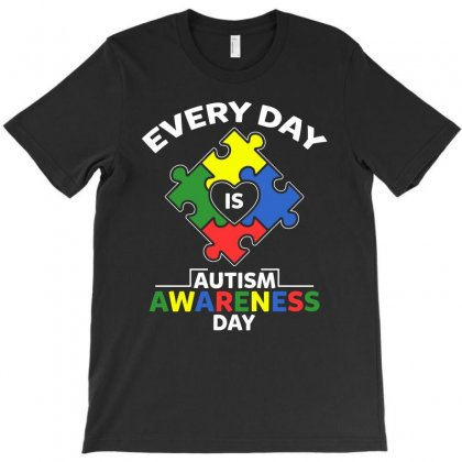 Autism Awareness Day 2019 T Shirt Every Day Is Autism Awareness Day T-shirt Designed By Hung